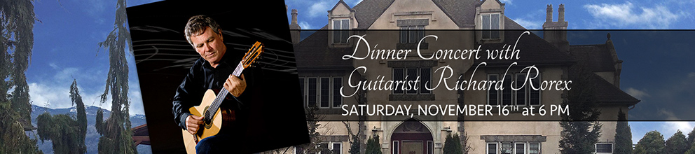 Dinner concert with guitarist Richard rorex, Saturday, November 16th at 6 PM